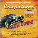 Slow Down [feat. Kurt Buschmann] (Live im Heidkrug)/Crapshoot