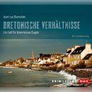 Bretonische Verhältnisse/Jean-Luc Bannalec