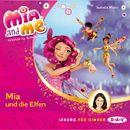 Mia And Me - Teil 1: Mia und die Elfen/Isabella Mohn