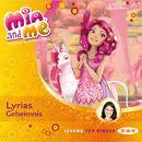Mia And Me - Teil 3: Lyrias Geheimnis/Isabella Mohn