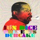 Jon Dice Presents Dubcake: Volume 1/Jon Dice
