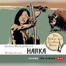 Die Söhne der Großen Bärin, Folge 1: Harka/Liselotte Welskopf-Henrich