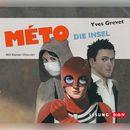 Méto - Die Insel/Yves Grevet