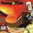 Mein Leben im Staub/Stoney Moe