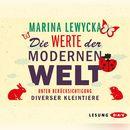 Die Werte der modernen Welt unter Berücksichtigung diverser Kleintiere/Marina Lewycka
