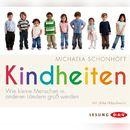 Kindheiten/Michaela Schonhöft