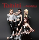 Fall Into Temptation/Tahiti