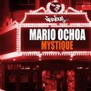 Mystique/Mario Ochoa