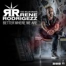 Better Where We Are [feat. Hellen Vissers]/Rene Rodrigezz