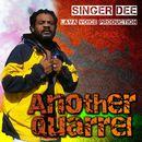 Another Quarrel/Singer Dee