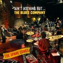 Ain't Nothin' But... - The Spare Songs (Silent Concert Live)/Blues Company