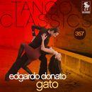 Tango Classics 357: Gato (Historical Recordings)/Edgardo Donato