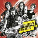 Broke, Wild and Free/Thunder and Blitzkrieg