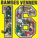 16/Bamses Venner