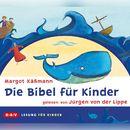 Die Bibel für Kinder/Margot Käßmann