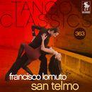 Tango Classics 363: San Telmo (Historical Recordings)/Francisco Lomuto