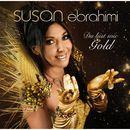 Du bist wie Gold/Susan Ebrahimi