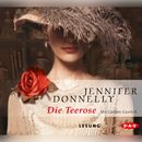 Die Teerose/Jennifer Donnelly