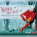 Küss den Wolf/Gabriella Engelmann