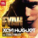Fyah [Fire] [feat. Stanley Miller]/Xavi Huguet