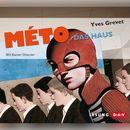 Méto - Das Haus/Yves Grevet