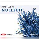 Nullzeit/Juli Zeh