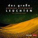 Das große Leuchten/Andreas Stichmann