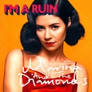 I'm A Ruin/Marina And The Diamonds