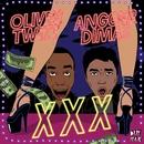 XXX/Oliver Twizt & Angger Dimas