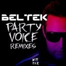 Party Voice [Remixes]/Beltek