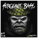 Sergeant Bass EP/GTRONIC