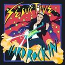 Hard Rockin' EP/Seductive