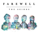 Farewell/The Seihos