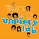 Team Up!/Variety Lab