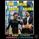 Con Risa, Humor, Juerga y Tragedia/Lina Morgan y Juanito Navarro