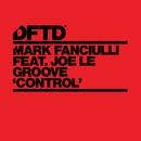 Control (feat. Joe Le Groove)/Mark Fanciulli