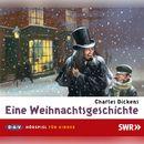 Eine Weihnachtsgeschichte/Charles Dickens