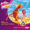 Mia And Me - Mia und das Feuer-Einhorn/Isabella Mohn