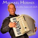 So jähn hann ech dech/Michael Hermes