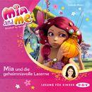 Mia And Me - Mia und die geheimnisvolle Laterne/Isabella Mohn