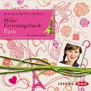 Milas Ferientagebuch: Paris/Bianka Minte-König