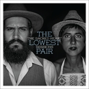 The Sacred Heart Sessions/The Lowest Pair
