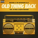 Old Thing Back (feat. Ja Rule and Ralph Tresvant)/Matoma & The Notorious B.I.G