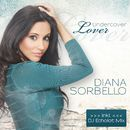 Undercover Lover/Diana Sorbello