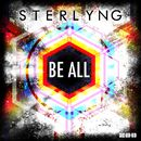 Be All (Remixes)/Sterlyng