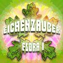 Flora, Vol. 1/Eichenzauber