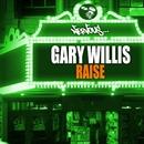 Raise/Gary Willis