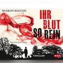 Ihr Blut so rein/Sharon Bolton