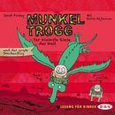 Munkel Trogg - Der kleinste Riese der Welt und der große Drachenflug/Janet Foxley