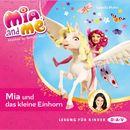 Mia And Me - Mia und das kleine Einhorn/Isabella Mohn